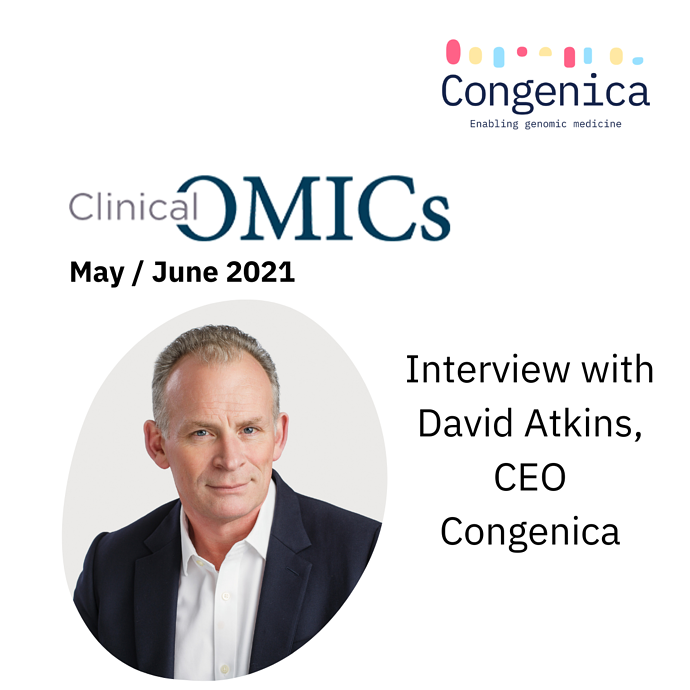 Clinical OMICs interview with David Atkins CEO Congenica