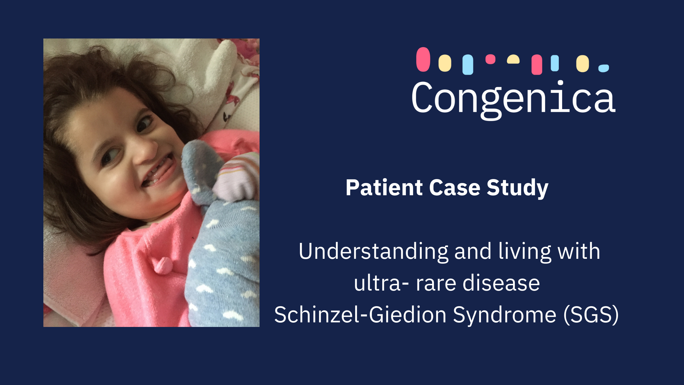 How Schinzel-Giedion Syndrome (SGS) has changed our lives